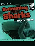Swimming with Sharks / Track Attack, Betty Hicks, 0312602375