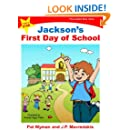 Jackson's First Day of School (I am a STAR Personalized Book Series 1)