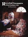Recycled Treasures from Grandma's Attic, Eleanor Burns, 0922705429