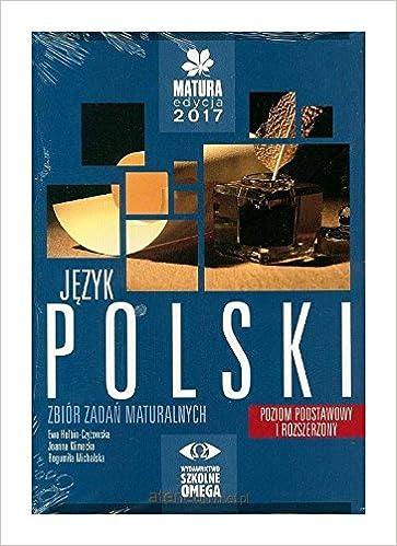 Jezyk Polski Matura 2017 Zbior Zadan Maturalnych Poziom