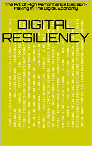 Amazon digital resiliency the art of high performance decision digital resiliency the art of high performance decision making in the digital economy by fandeluxe Image collections