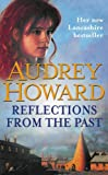 Front cover for the book Reflections from the Past by Audrey Howard