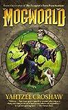 Mogworld by Yahtzee Croshaw (2010-09-21)