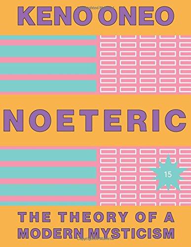 Download NOETERIC 15  Die Intelligenz der Idealität: Die Theorie einer modernen Mystik (German Edition) ebook