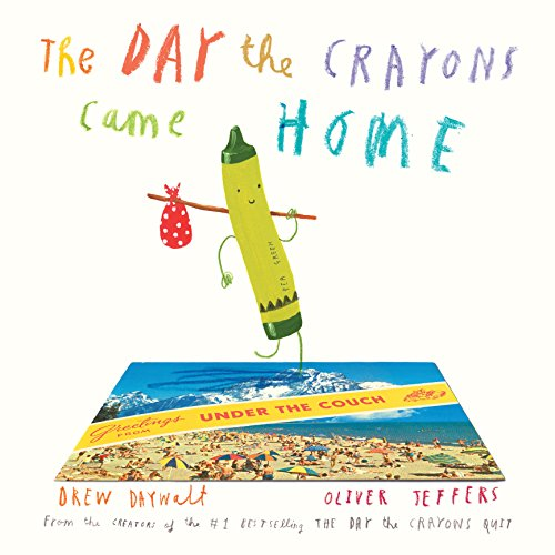 (The Day the Crayons Came Home)