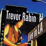 Live in L.a. by Trevor Rabin (2003-08-02)
