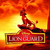 The Lion Guard (Music From The TV Series)