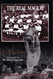 The Real Mackay: The Dave Mackay Story (Mainstream Sport)