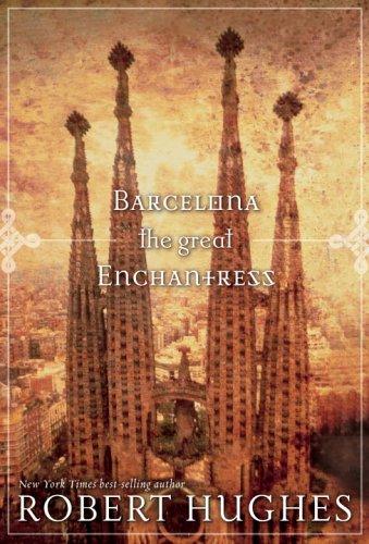 Barcelona the Great Enchantress (Directions) (Barcelona Brands)