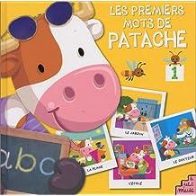 PREMIERS MOTS DE PATACHE T01