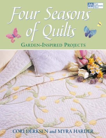 Four Seasons of Quilts: Garden-Inspired Projects