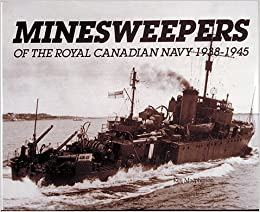 Minesweepers of the Royal Canadian Navy, 1938-1945: Ken