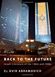 The Times are A-Changing : New Developments in Israeli Literature, Abramovich, Dvir, 144382562X