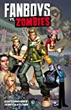 Fanboys VS. Zombies Vol. 1 by Eric Harburn, Sam Humphries, Jerry Gaylord (2013) Paperback