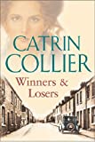 Winners and Losers, Catrin Collier, 0752853155