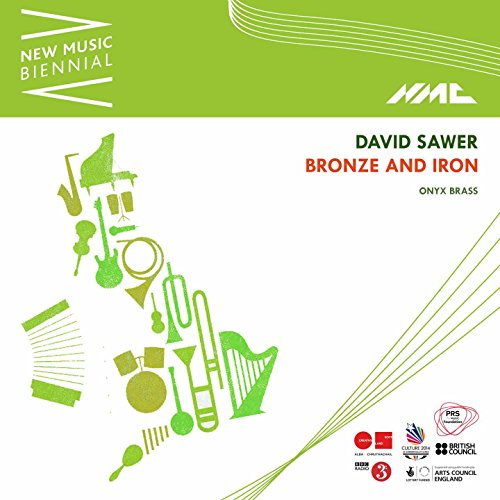 - David Sawer: Bronze and Iron (Live)