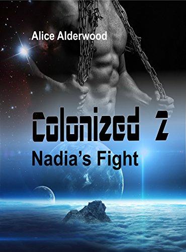 Colonized 2: Nadia