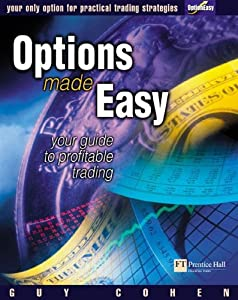 Options made easy your guide to profitable trading (2nd edition)