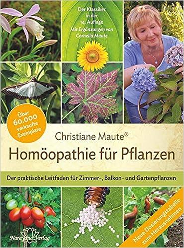 34f1e374c8e1e8 Homöopathie für Pflanzen - Der Klassiker in der 14. Auflage  Der praktische  Leitfaden für Zimmer-