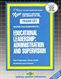 Educational Leadership : Administration and Supervision, Rudman, Jack, 0837384257