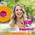 A Hip Guide to Happiness: 12 Impulse für ein schwungvolles Leben Hörbuch von Gabrielle Bernstein Gesprochen von: Susanne Aernecke