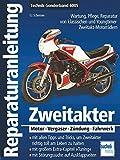 Zweitakter: Motor - Vergaser - Zündung - Fahrwerk (Reparaturanleitungen)