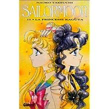 SAILOR MOON T11 - LA PRINCESSE KAGUYA