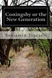 Coningsby or the New Generation, Benjamin Disraeli, 1499573162