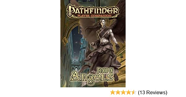 Pathfinder Player Companion Blood Of Angels Pdf