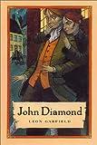 John Diamond, Leon Garfield, 0374324506