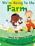 We're Going to the Farm, Nancy Streza, 1623954835