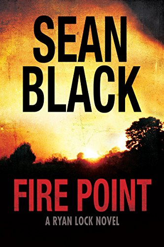 Fire Point (Ryan Lock Book 6) by [Black, Sean]