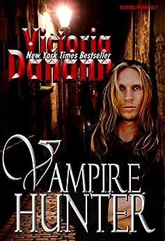 VAMPIRE HUNTER (Knights of Black Swan Book 8) by [Danann, Victoria]