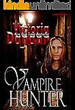 VAMPIRE HUNTER (Knights of Black Swan Book 8)