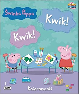 Swinka Peppa Kwik Kwik Kwik Kwik Kolorowanki 1 Amazon Co Uk