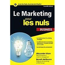 Le Marketing pour les Nuls poche business (Pour les Nuls Business) (French Edition)