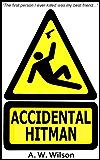Accidental Hitman (English Edition)
