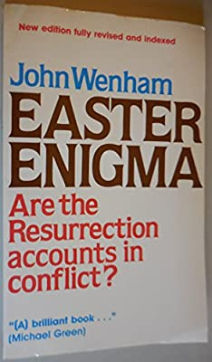 Easter Enigma/Are the Resurrection Accounts in Conflict