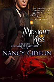 Midnight Kiss (Touched by Midnight Book 1) by [Gideon, Nancy]