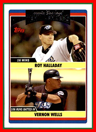 2006 Topps Update #309 Roy Halladay TORONTO BLUE JAYS Vernon Wells