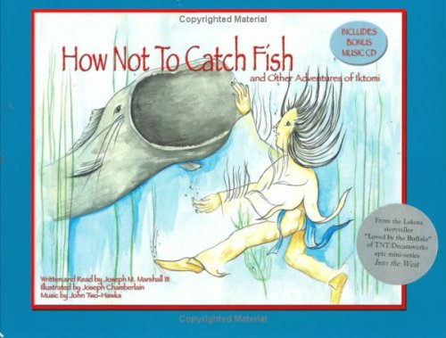Download How Not to Catch Fish: And Other Adventures of Iktomi PDF