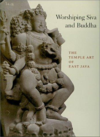 Read Online Worshiping Siva and Buddha: The Temple Art of East Java pdf