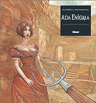 Ada Enigma, Tome 3 : Une histoire infernale par Vincent Dutreuil