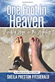 One Foot in Heaven: Finding Hope in the Hopeless