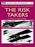 The Risk Takers-Avp 2, Hugh W. Cowin, 1855329042