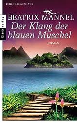 Der Klang der blauen Muschel: Roman