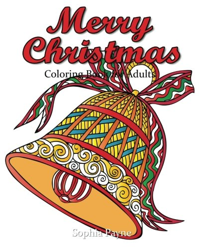 Download Merry Christmas Coloring Book for Adults: christmas coloring books for adults relaxation (Christmas for Relaxation Meditation Blessing) (Volume 2) PDF