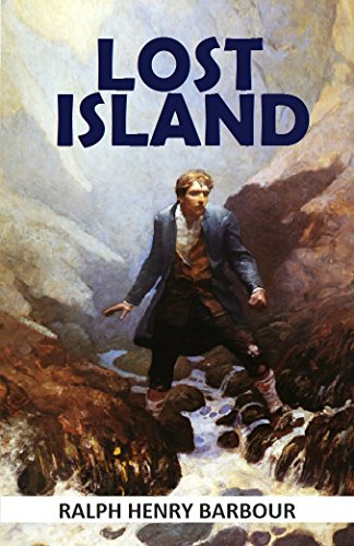 Lost Island (1918) (With active table of contents)