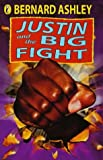 Justin and the Big Fight, Bernard Ashley, 0140383867