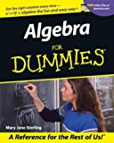 Algebra for Dummies (For Dummies (Lifestyles Paperback))